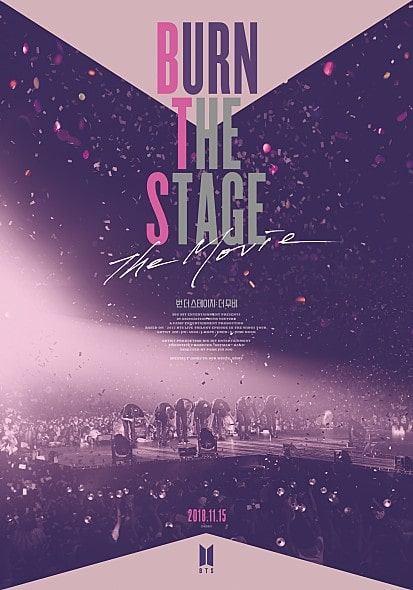 『Burn The Stage』poster